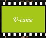 V-CAME(ヴィカメ)